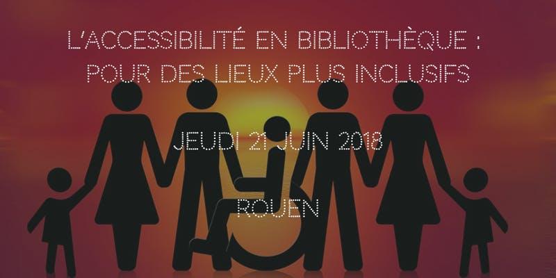 Journée L'Accessibilité en bibiliothèque