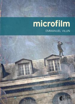 Couverture du livre d'Emmanuel Villin. Microfilm