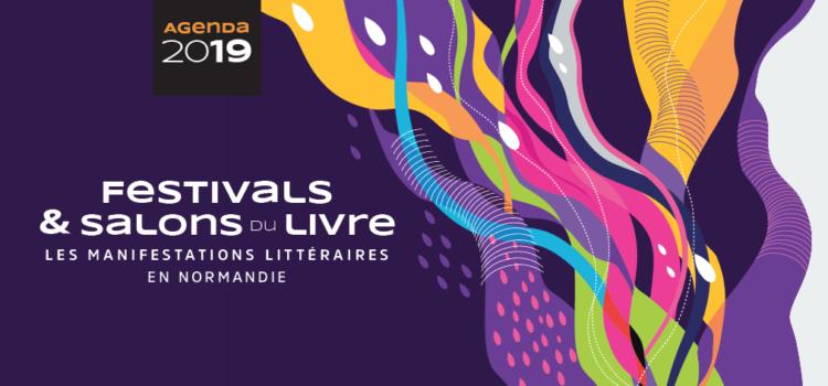 [Agenda des manifestations] #2019 / Tous les festivals et salons du livre en Normandie