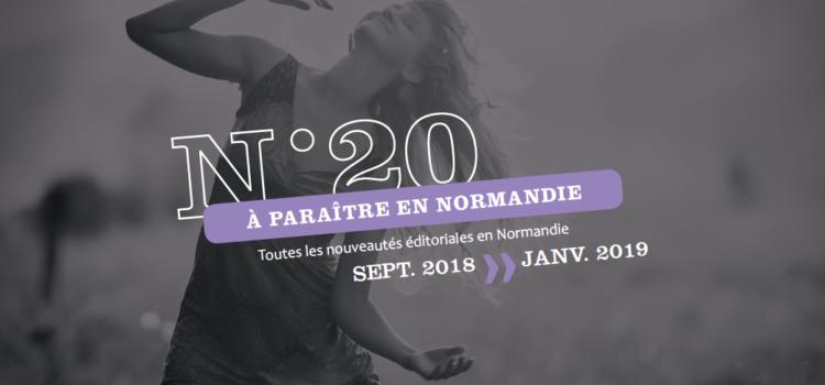 [À Paraître en Normandie] #20, Découvrez les prochains titres des éditeurs normands