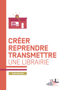 guide Créer, reprendre, transmettre une librairie