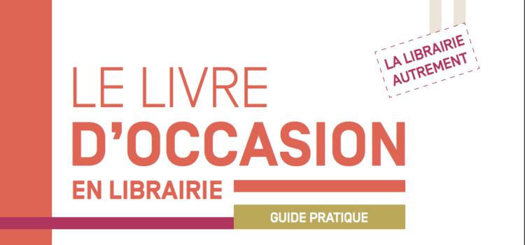 [Guide pratique] Le livre d'occasion en librairie