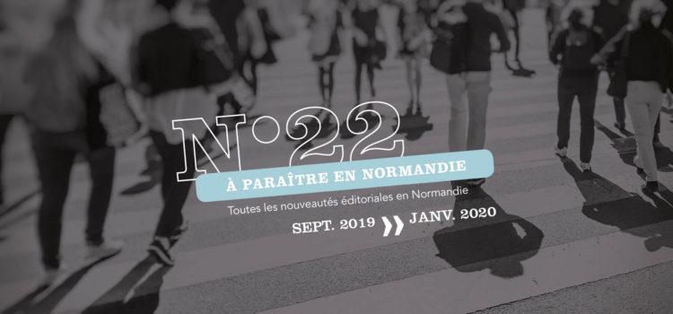 [À Paraître en Normandie] #22, découvrez les prochains titres des éditeurs normands