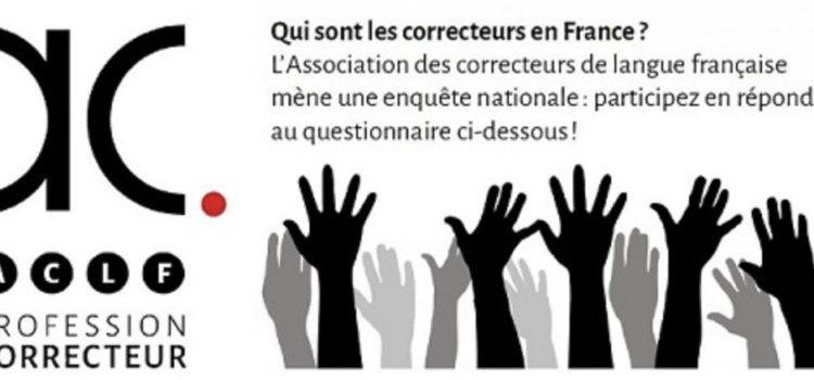 Enquête nationale de l'ACLF « Profession : correcteur »