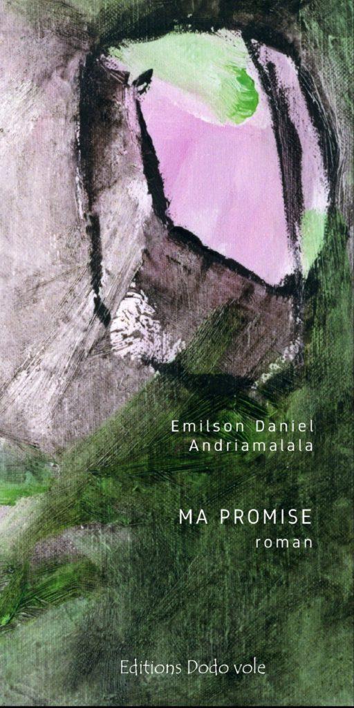 ma promise, roman d'Emilson Daniel Andriamalala
