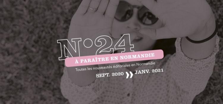 [À Paraître en Normandie] #24, découvrez les prochains titres des éditeurs normands
