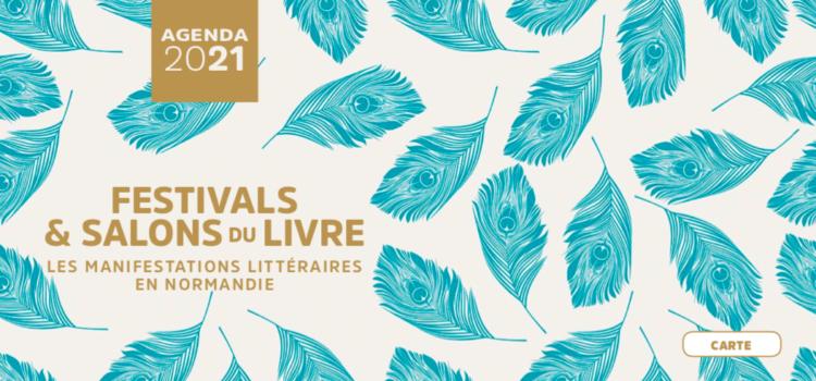 [Agenda des manifestations] #2021 / Tous les festivals et salons du livre en Normandie